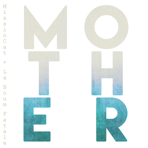 "NEW SINGLE ""MOTHER"" OUT NOW"